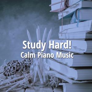 Study Hard Calm Piano Music album