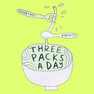 Three Packs a Day - Courtney Barnett