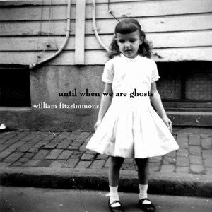 Until When We Are Ghosts Albumcover