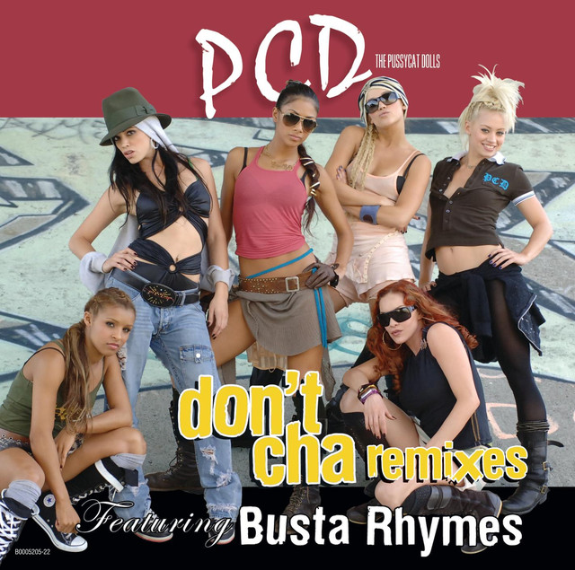 Dont Cha Remixes By The Pussycat Dolls On Spotify-8230