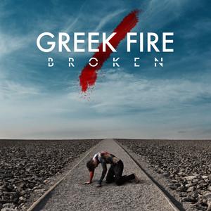 Greek Fire – Broken (2019) Download