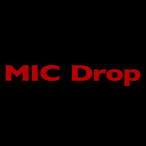 MIC Drop (feat. Desiigner) [Steve Aoki Remix] Albümü