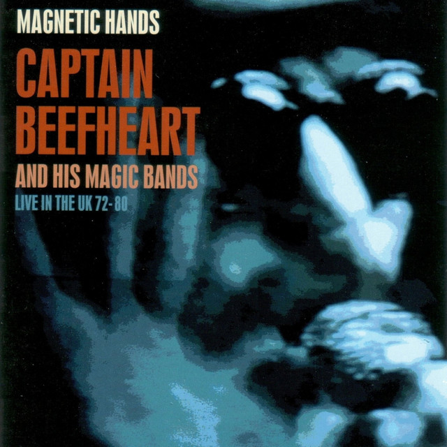 Magnetic Hands: Live in the UK 72-80