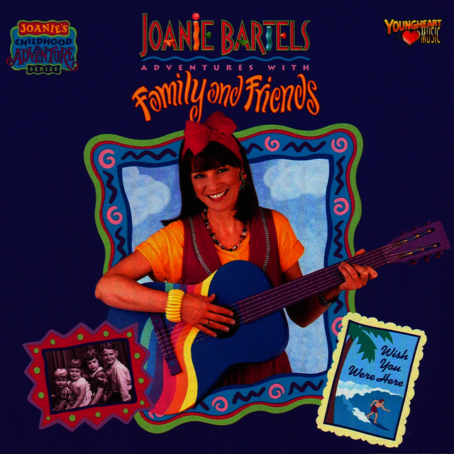 Adventures with Family & Friends by Joanie Bartels