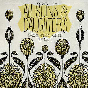 Brokenness Aside EP No. 1 - All Sons and Daughters