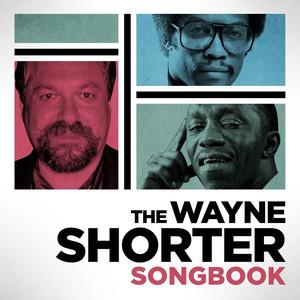 The Wayne Shorter Songbook album