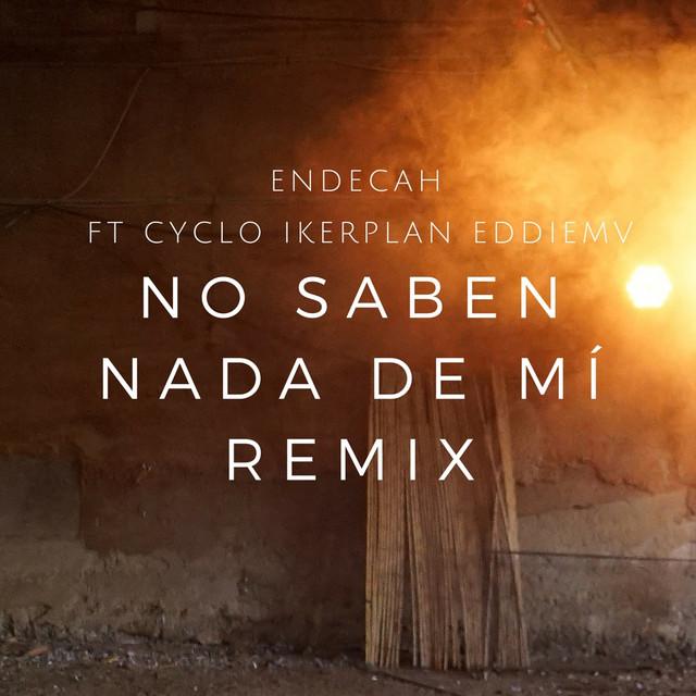 No Saben Nada de Mí (Remix)