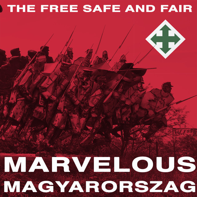 Album cover for Marvelous Magyarorszag by The Free Safe And Fair