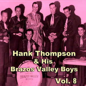 Hank Thompson & His Brazos Valley Boys, Vol. 8