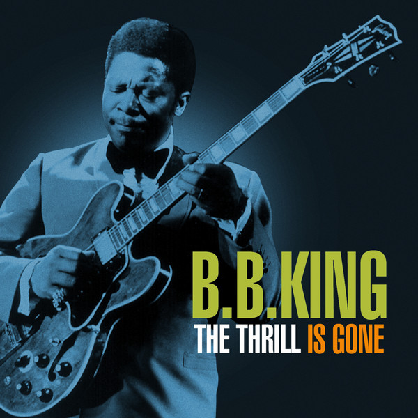 Image result for bb king the thrill is gone images