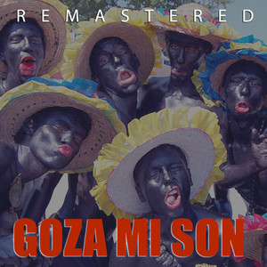 Goza Mi Son (Remastered)