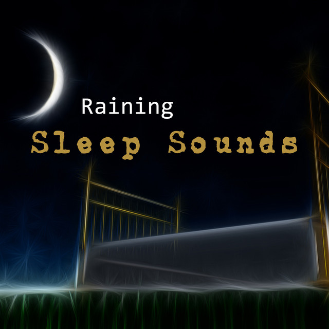 Raining Sleep Sounds Albumcover