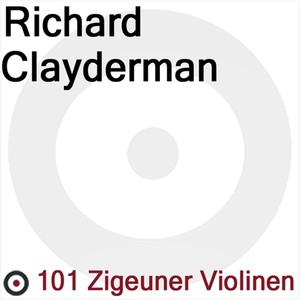 Richard Clayderman and 101 Zigeuner Violinen Albumcover