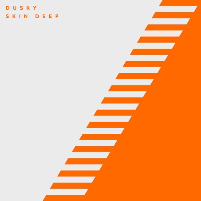 'Skin deep' Dusky