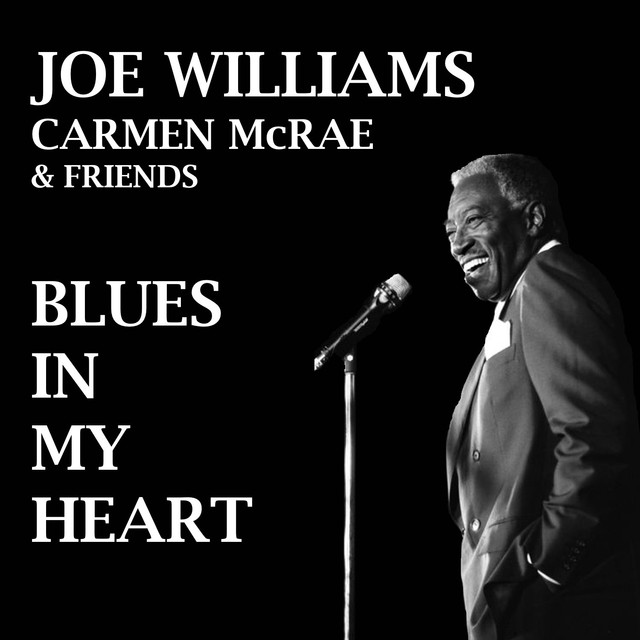 Joe Williams, Carmen McRae Blues in My Heart album cover