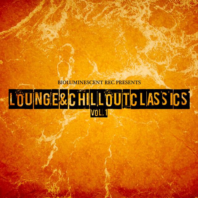 Lounge & Chillout Classics Vol.1 Albumcover