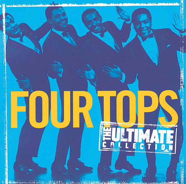 Four Tops Ultimate Collection: The Ultimate Collection: Four Tops By Four Tops On Spotify