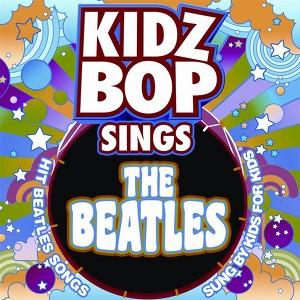 Kidz Bop Sings The Beatles Albumcover