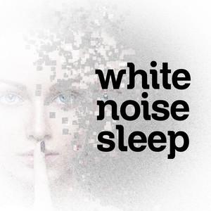 White Noise - Sleep Albumcover