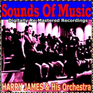 Sounds Of Music pres. Harry James & His Orchestra album