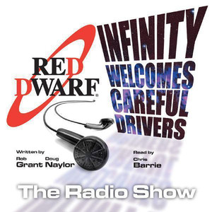 Red Dwarf: Infinity Welcomes Careful Drivers (Volume One)