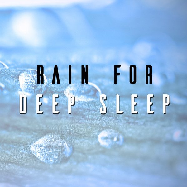 Rain for Deep Sleep Albumcover