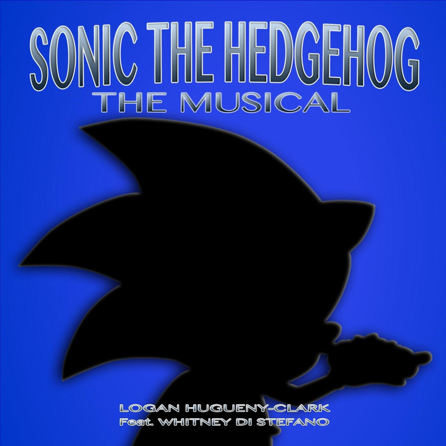 sonic the hedgehog the musical a song by logan hugueny clark