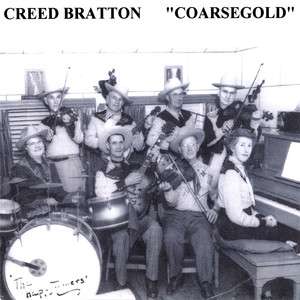 Coarsegold - Creed Bratton
