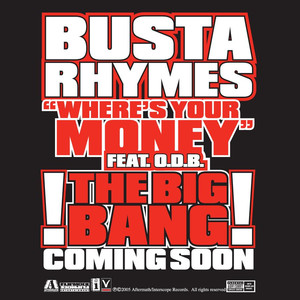 Busta Rhymes, Ol' Dirty Bastard Where's Your Money cover