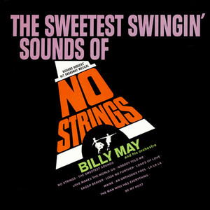 The Sweetest Swingin' Sounds Of No Strings album
