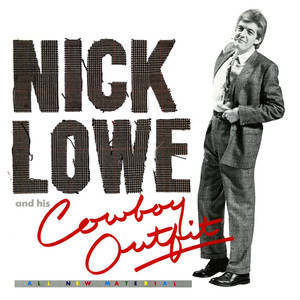 Nick Lowe and His Cowboy Outfit album