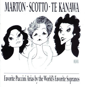 Favorite Puccini Arias By The World's Favorite Sopranos - Giacomo Puccini