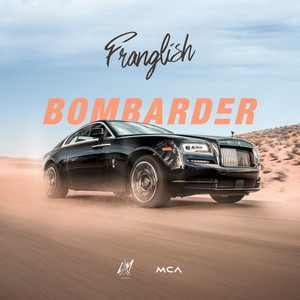 Bombarder - Franglish - Listen to Music Free on Internet