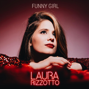 Funny Girl - Laura Rizzotto