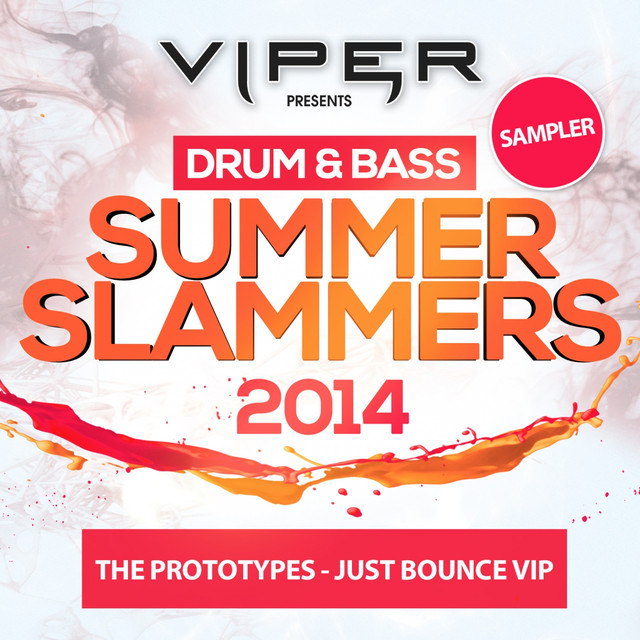 Just Bounce VIP (Drum & Bass Summer Slammers: 2014 Sampler)