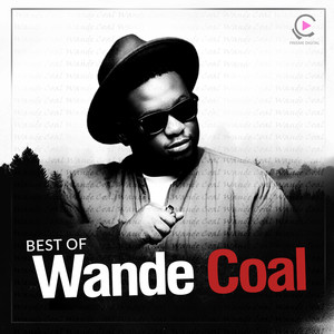 Best Of Wande Coal