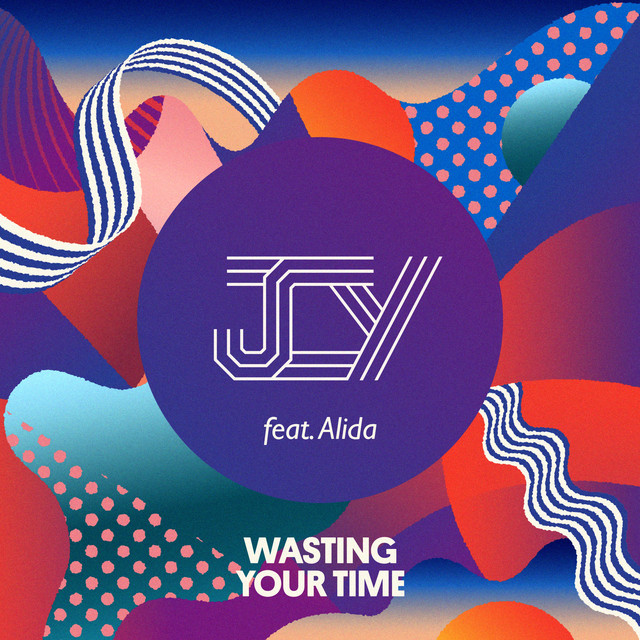 Wasting Your Time (feat. Alida)