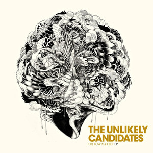 Follow My Feet - EP - The Unlikely Candidates