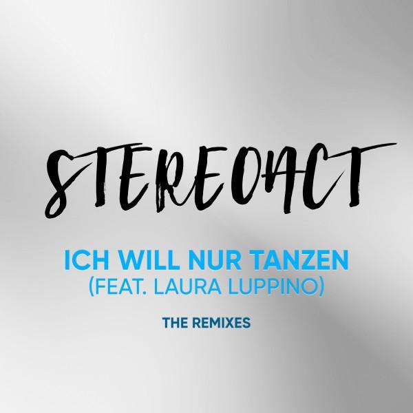 Ich will nur Tanzen (The Remixes) [feat. Laura Luppino]