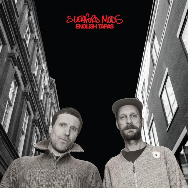 Skivomslag för Sleaford Mods: English Tapas