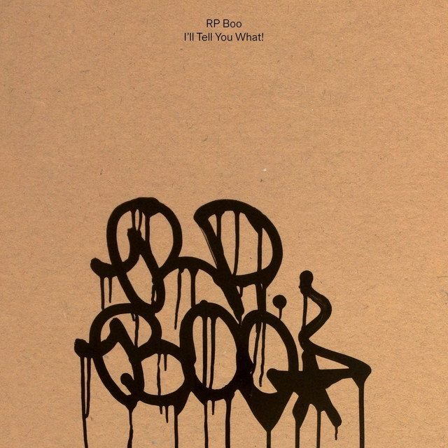 Album cover for I'll Tell You What! by RP Boo