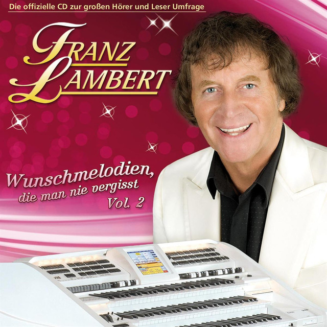 Franz Lambert Wunschmelodien die man nie vergisst, Vol. 2 album cover