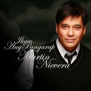 Ikaw Ang Pangarap - Martin Nievera