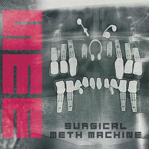Surgical Meth Machine album