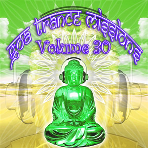 Goa Trance Missions Vol. 30 - (empty)