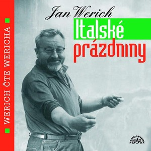 Jan Werich - Werich: Italské prázdniny