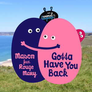 Gotta Have You Back (feat. Rouge Mary) album