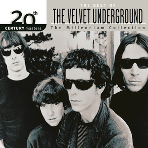 20th Century Masters: The Millennium Collection: The Best of The Velvet Underground album