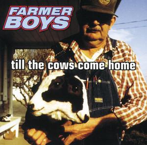 Till the Cows Come Home album