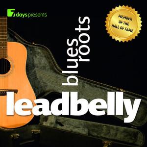 7 days Presents: Leadbelly - Blues Roots album